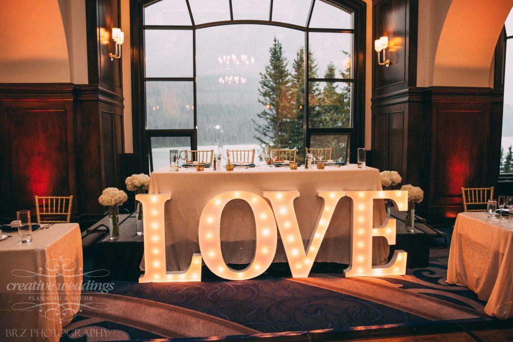 LOVE marquis letters, head table decor, Lake Louise Wedding, Creative Weddings Planning & Design
